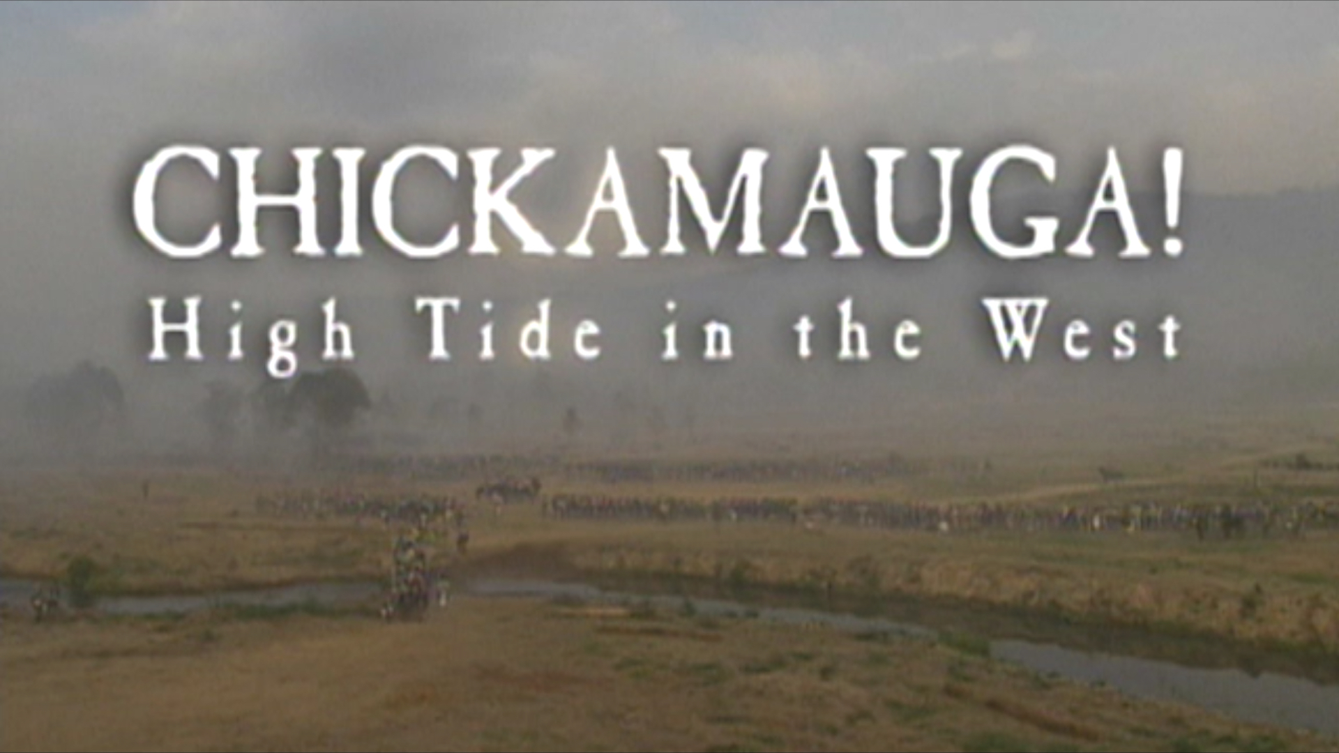Chickamauga! High Tide in the West