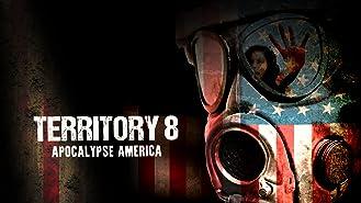 Territory 8 - Apocalypse America