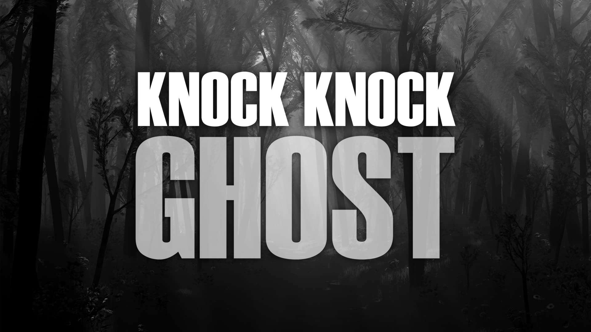 Knock Knock Ghost