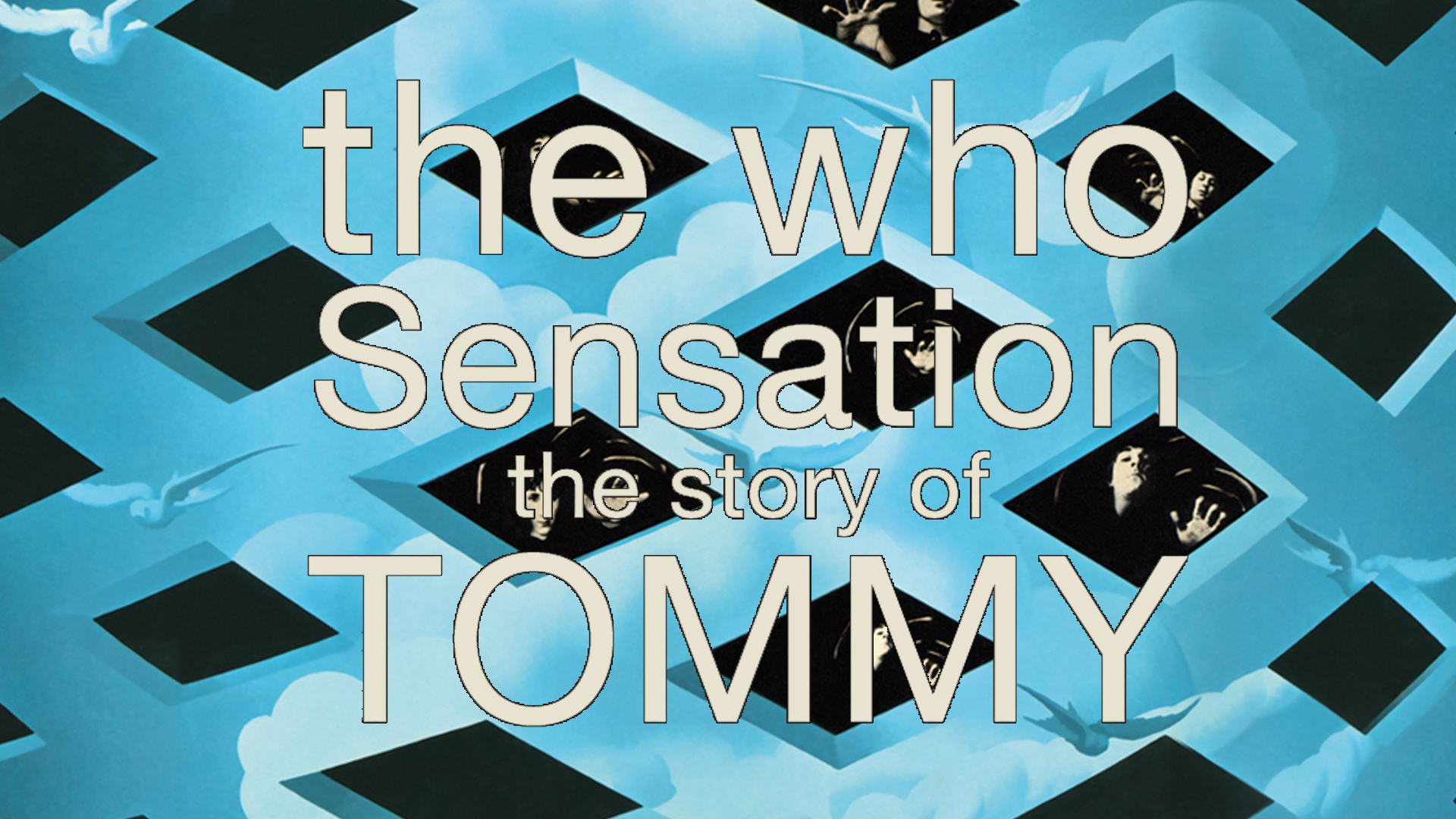 The Who - Sensation The Story Of Tommy