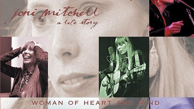 Joni Mitchell - A Woman Of Heart And Mind