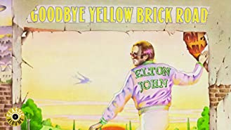 Elton John - Goodbye Yellow Brick Road (Classic Album)