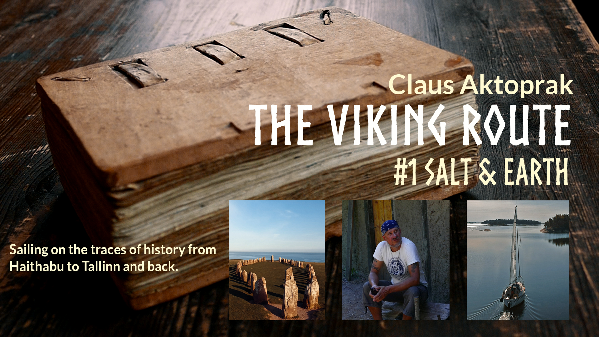 Salt & Earth - The Viking Route #1