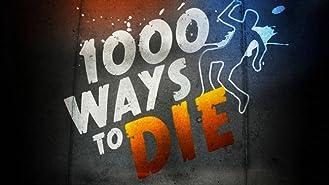 1,000 Ways To Die Season 1