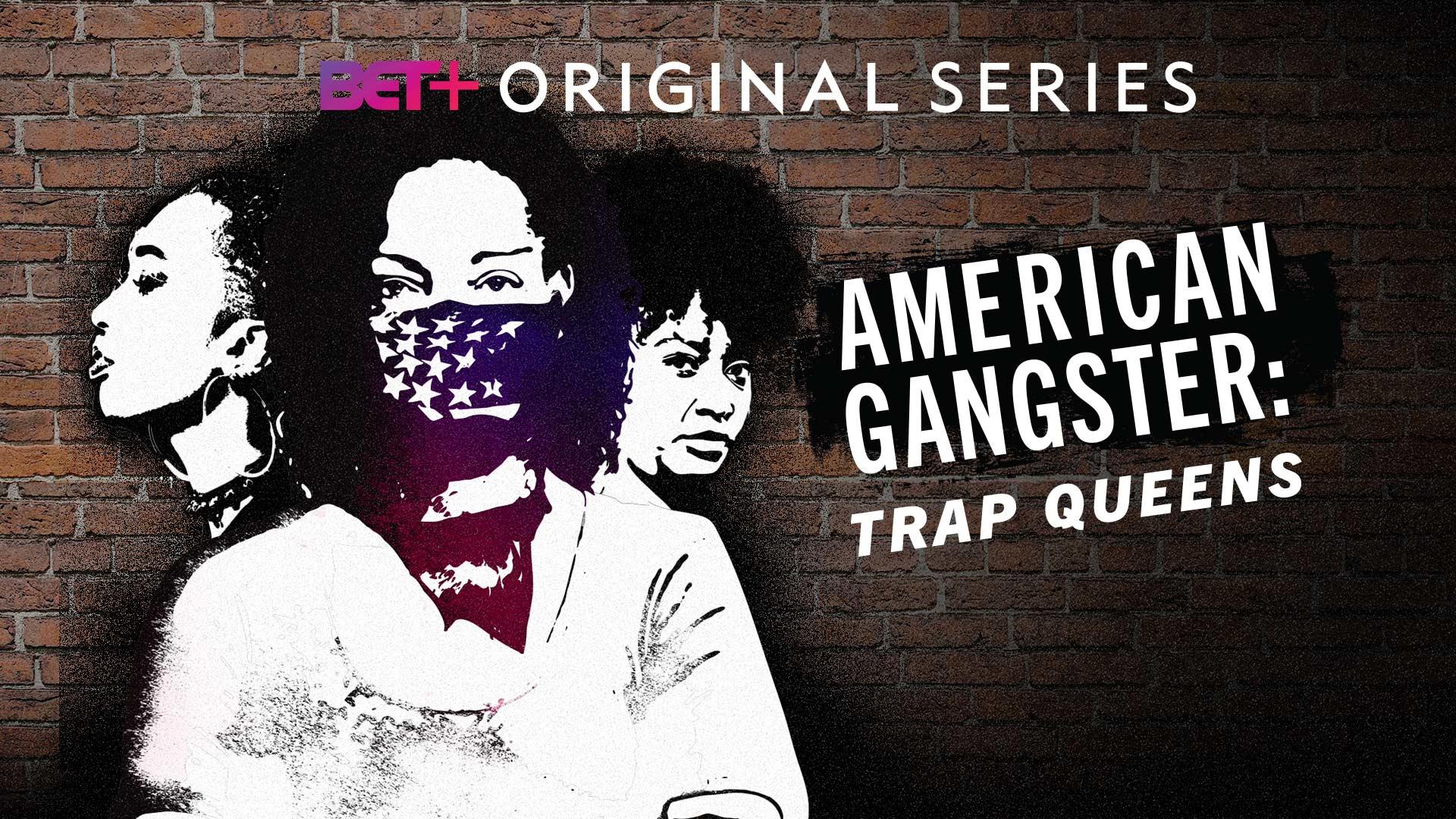 American Gangster: Trap Queens Season 1