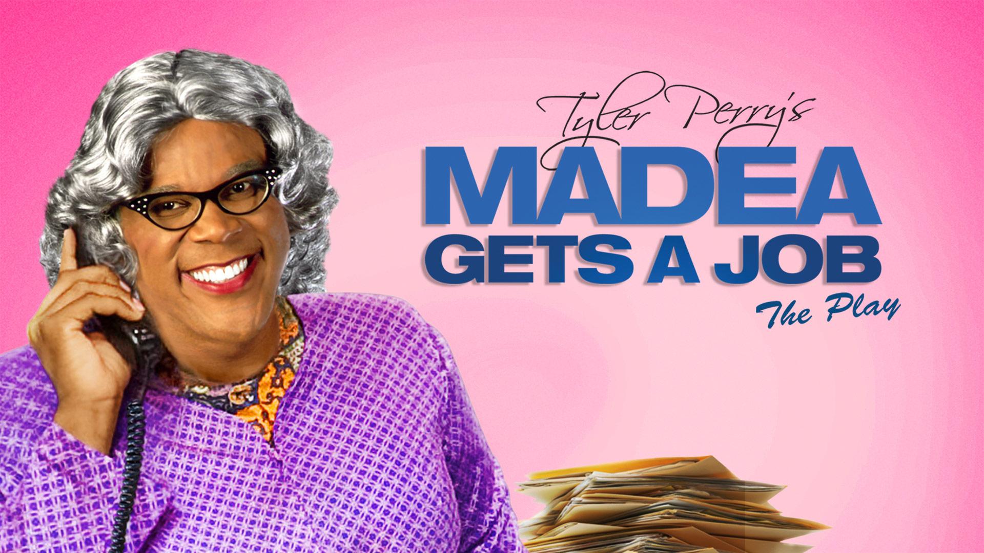 Madea Gets A Job ( Stage Play)