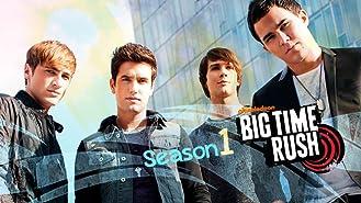 Big Time Rush Season 1