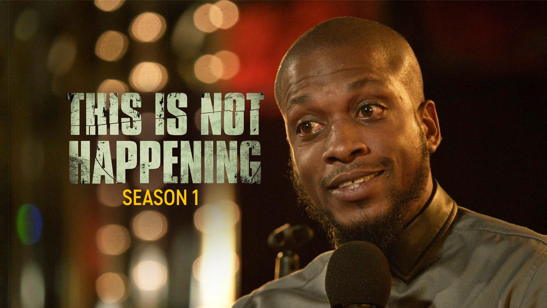 This Is Not Happening Season 1