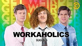 Workaholics Season 6