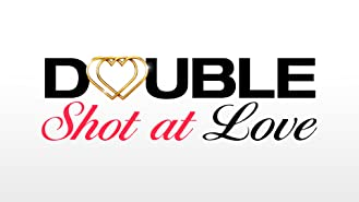 Double Shot at Love with DJ Pauly D & Vinny Season 1