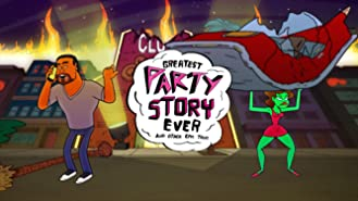 Greatest Party Story Ever Season 2