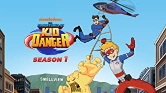 The Adventures of Kid Danger Season 1