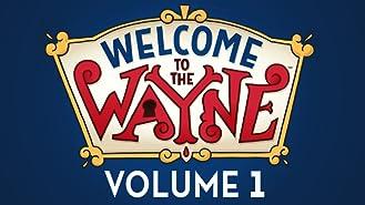 Welcome to the Wayne Season 1