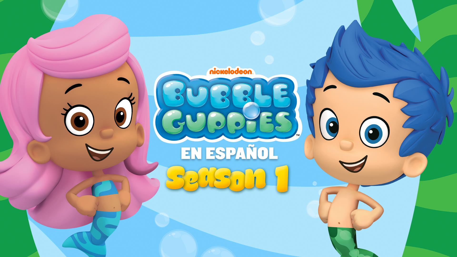 Bubble Guppies en Espanol Season 1