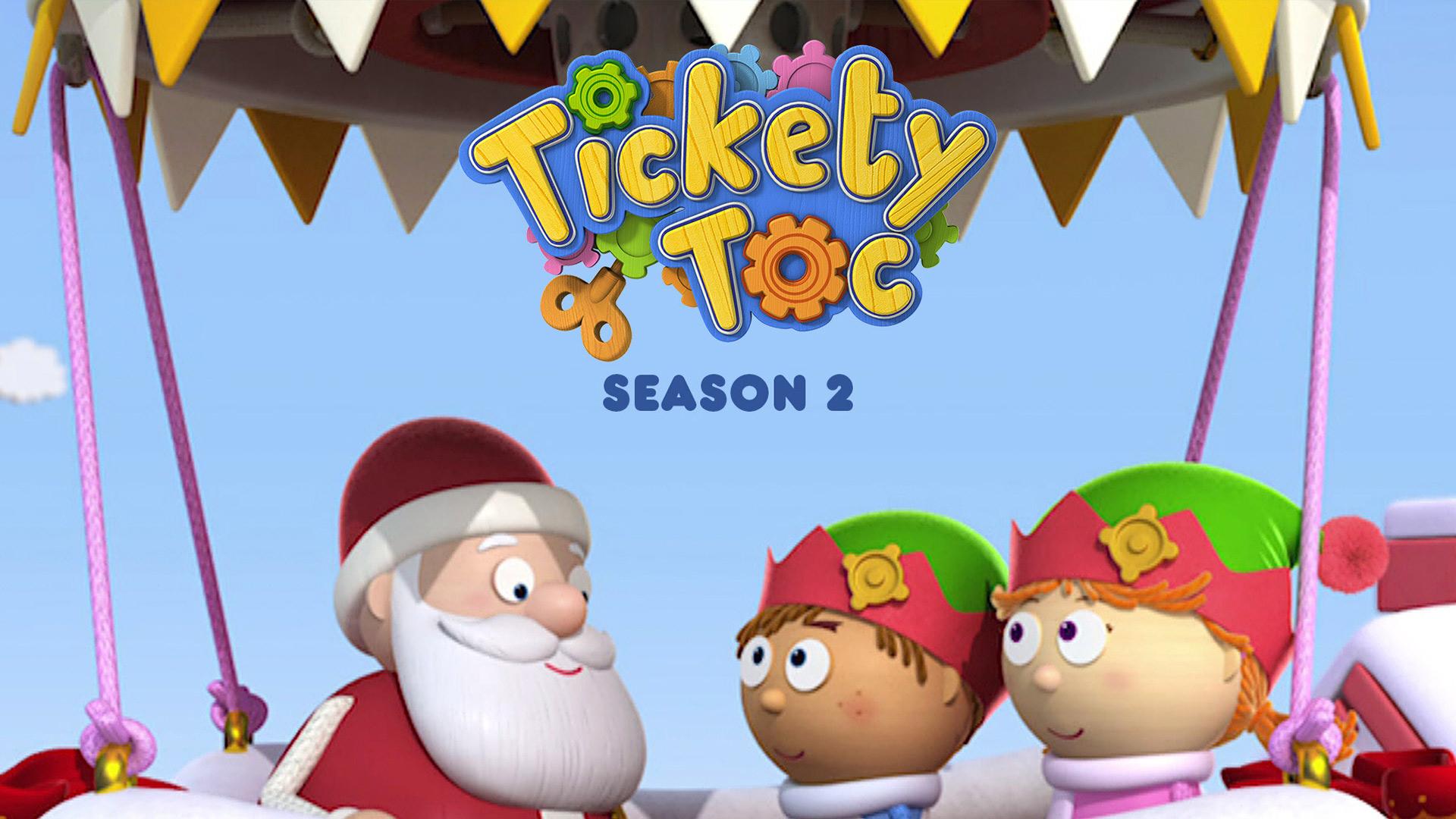 Tickety Toc Season 2