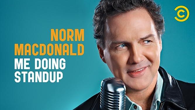 Norm Macdonald: Me Doing Stand-Up