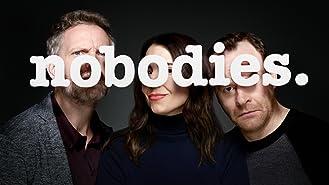 Nobodies Season 1