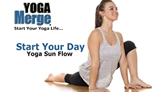 Start Your Day Yoga Sun Flow