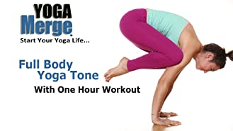 Full Body Yoga Tone With One Hour Workout