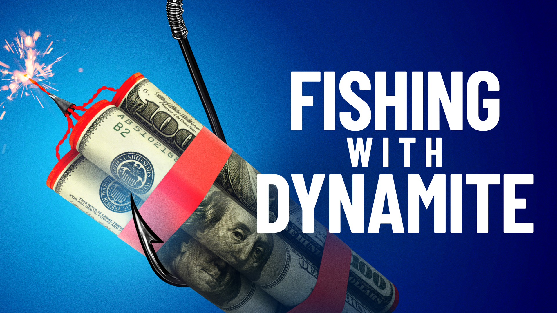 Fishing With Dynamite