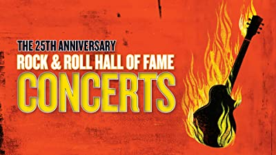 25th Anniversary Rock and Roll Hall of Fame Concerts