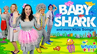 Baby Shark and More Kids Songs - Bounce Patrol