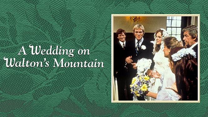 A Wedding on Walton's Mountain