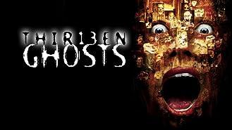 Thirteen Ghosts (2001)