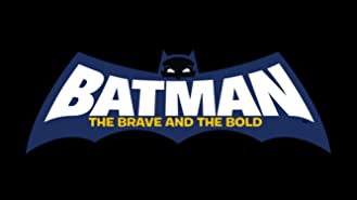 Batman: The Brave and the Bold: The Complete First Season
