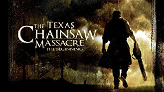 Texas Chainsaw Massacre: The Beginning (Rated)
