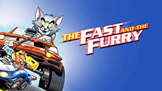 Tom and Jerry: The Fast and the Furry
