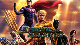 Justice League: Throne Of Atlantis (plus bonus features!)
