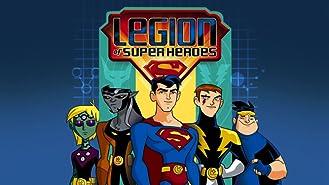 Legion of Super Heroes Season 1