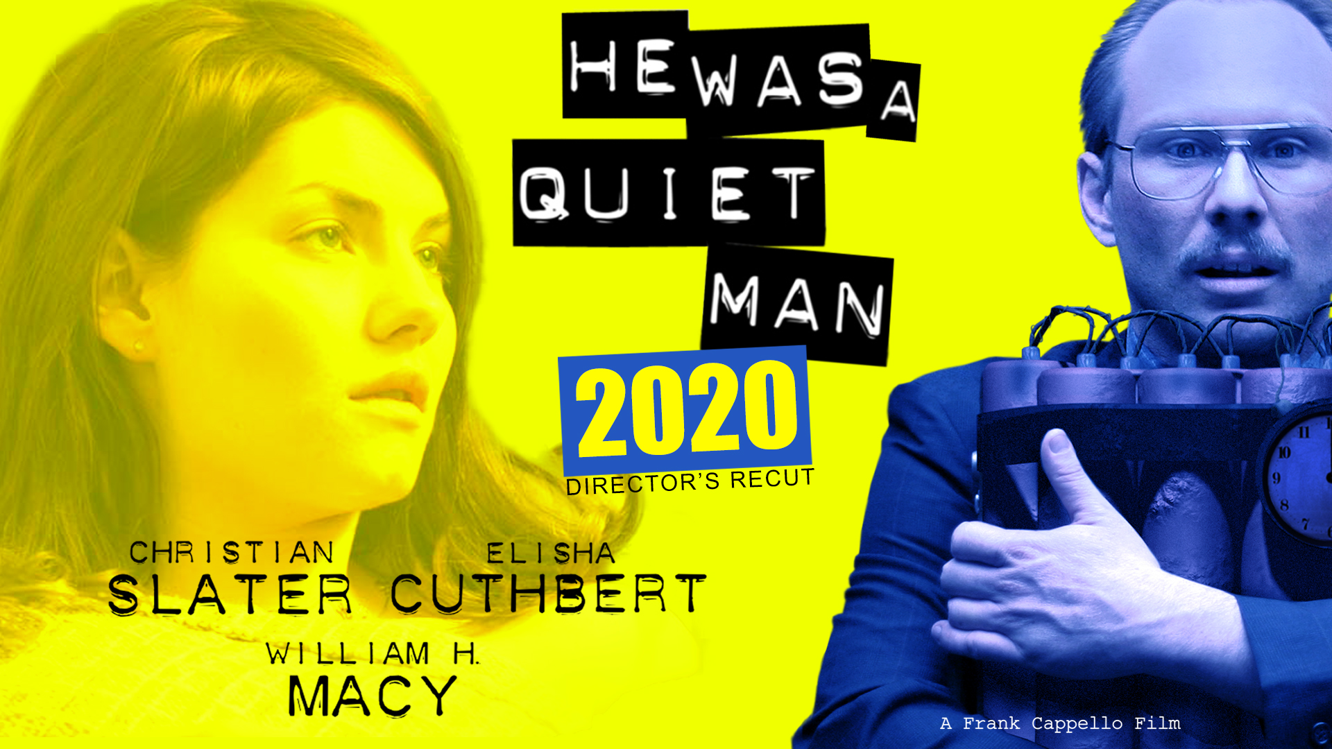 He Was A Quiet Man 2020