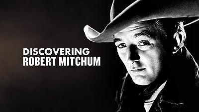 Discovering Robert Mitchum