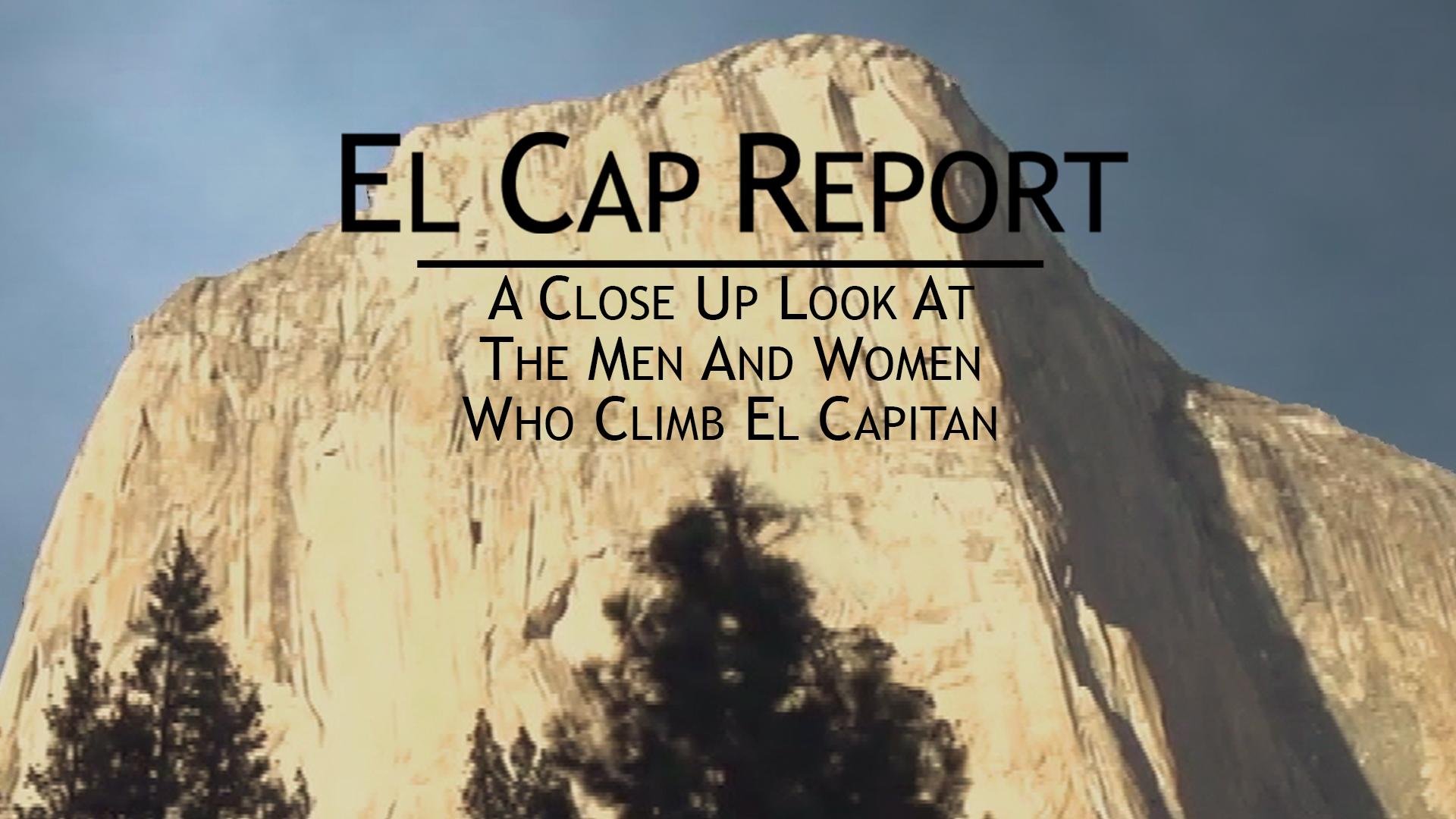 El Cap Report