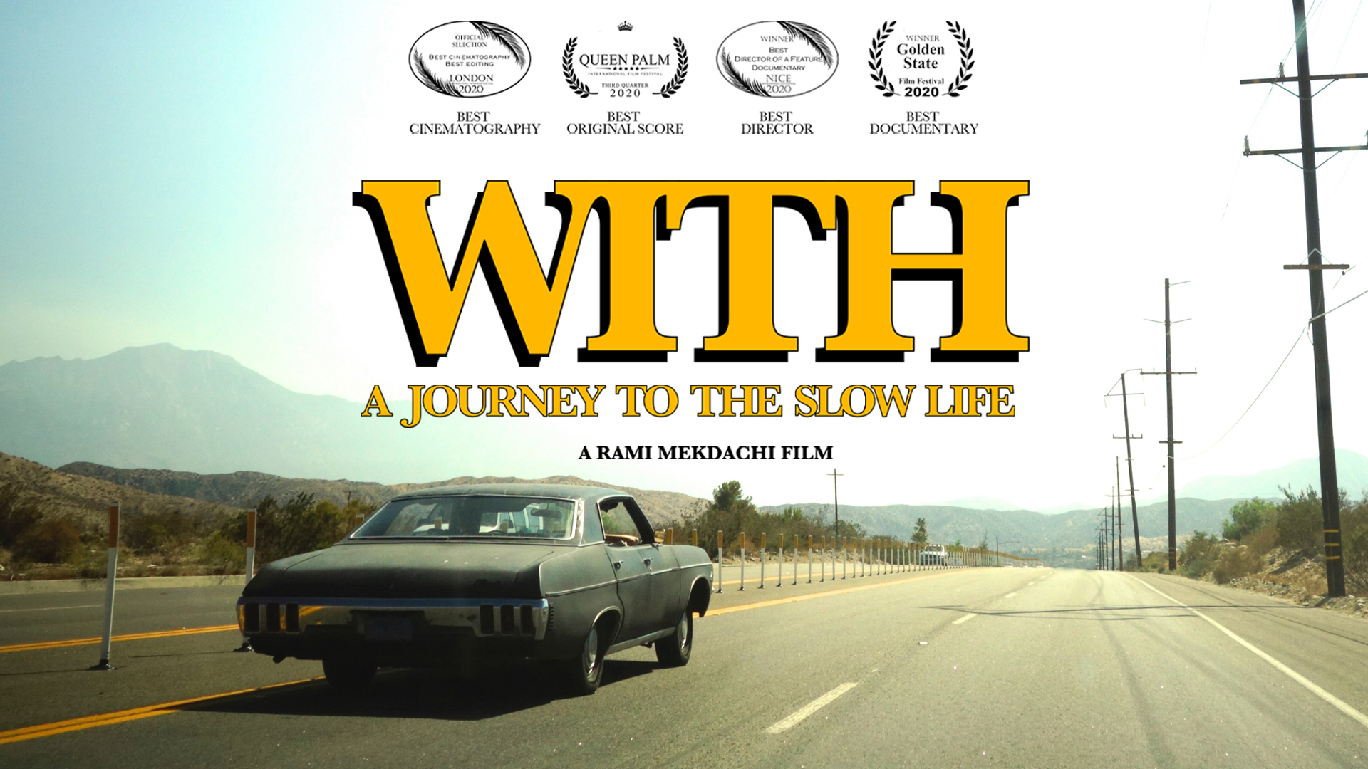 With - A Journey To The Slow Life