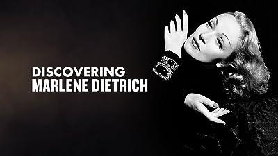 Discovering Marlene Dietrich
