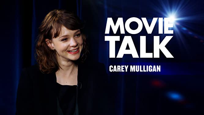 Movie Talk - Carry Mulligan