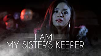 I Am My Sister's Keeper
