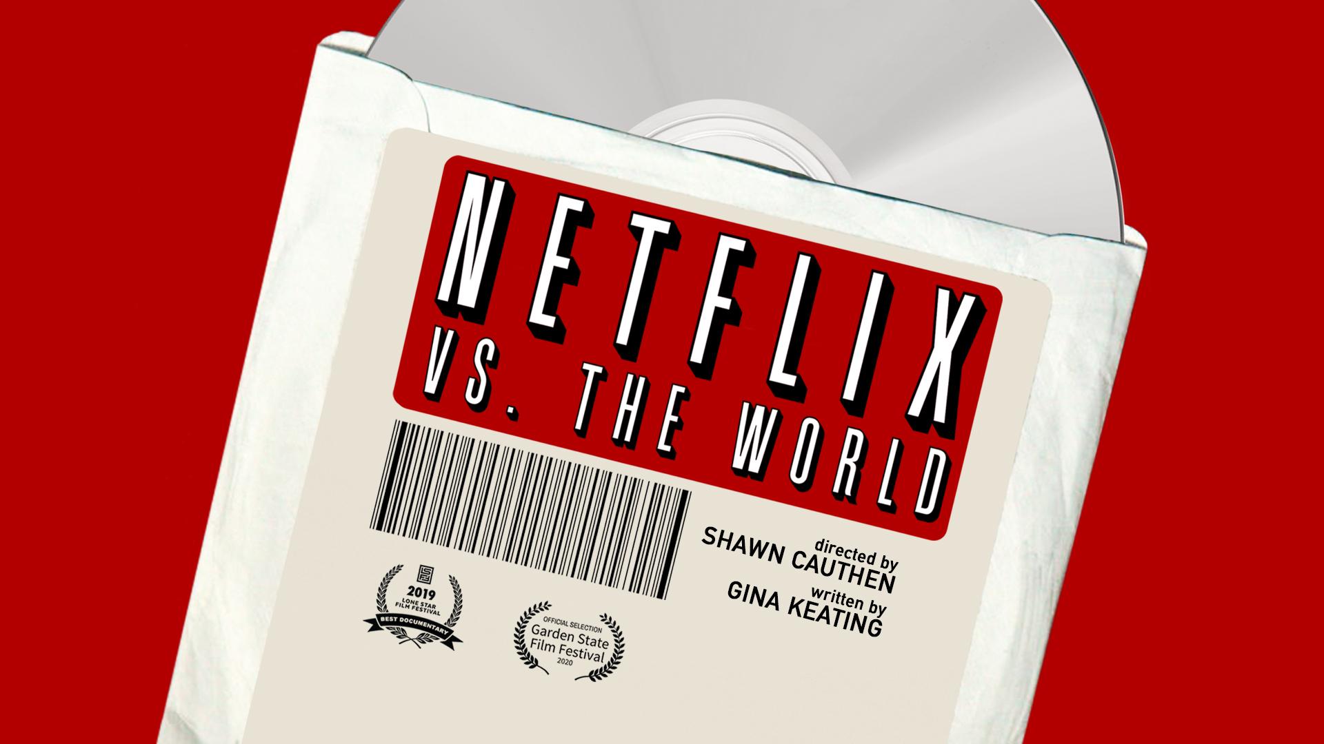 Netflix vs. the World