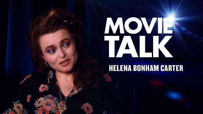 Movie Talk - Helena Bonham Carter