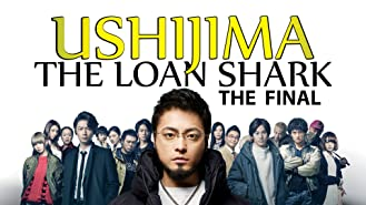 Ushijima the Loan Shark The Final