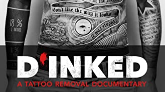 D'Inked - A Tattoo Removal Documentary