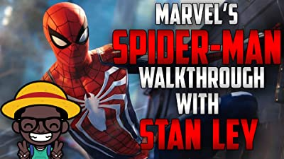 Marvel's Spider-Man Walkthrough With Stan Ley