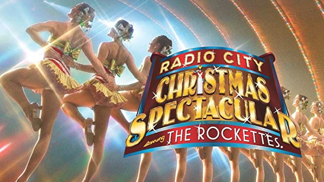 The Rockettes: Radio City Christmas Spectacular starring The Rockettes