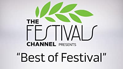 Best of Festival - Interviews of Filmmakers from Around the Globe
