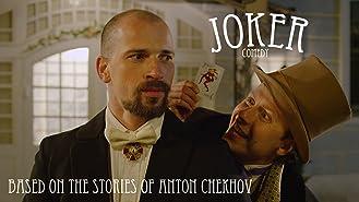 Joker (based on the stories of Anton Chekhov)