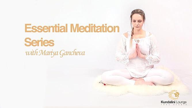 Amazon.com: Essential Meditations Series: Mariya Gancheva ...