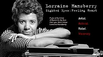 Lorraine Hansberry: Sighted Eyes / Feeling Heart